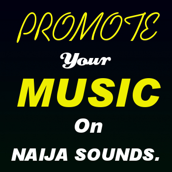 NAIJA SOUNDS